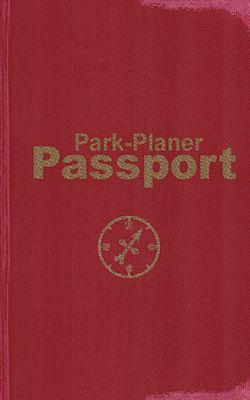 Park-Planer Passport – Mein Reisedokument für die Disney-Parks