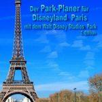 Der Park-Planer für Disneyland Paris